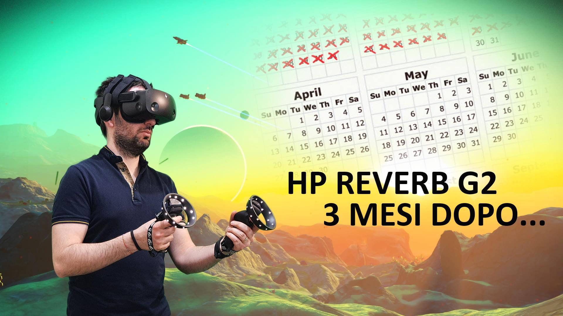 HP Reverb G2, il verdetto dopo 3 mesi di utilizzo