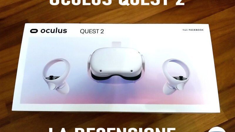 Oculus Quest 2 recensione: la realtà virtuale è finalmente per tutti