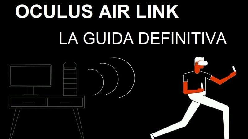 Oculus Air Link: la guida definitiva per giocare la PC VR wireless su Quest e Quest 2