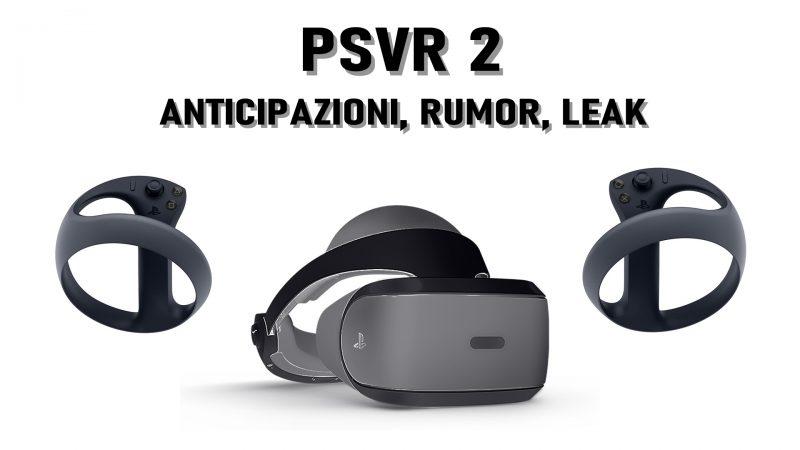 Playstation VR 2 (PSVR 2), tutto quello che sappiamo sul nuovo visore Sony
